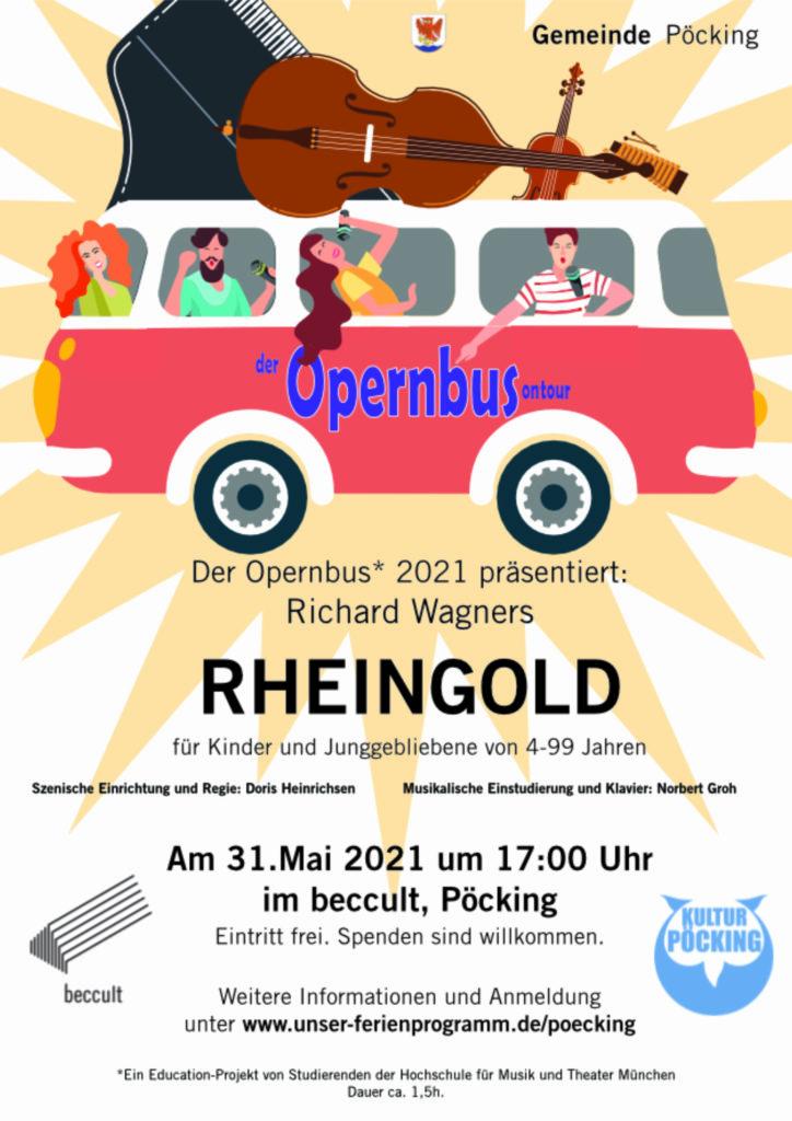 Der Opernbus 2021 – das Rheingold